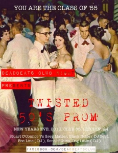 DEADBEATS NEW YEARS TWISTED 50's PROM